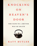 Image - Knocking on Heaven's Door: The Path to a Better Way of Death