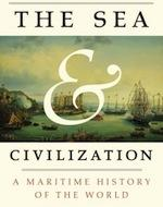 Image - The Sea & Civilization: A Maritime History of the World