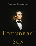 Image - Founders' Son: A Life of Abraham Lincoln (MLF)